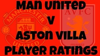 Manchester United Player Ratings V Aston Villa