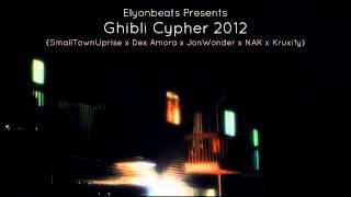 Elyonbeats - Ghibli Cypher 2012 (Feat. SmallTownUprise, Dex Amora, JonWonders, NAK, Kruxify)