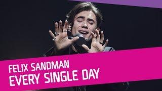 FELIX SANDMAN – Every Single Day