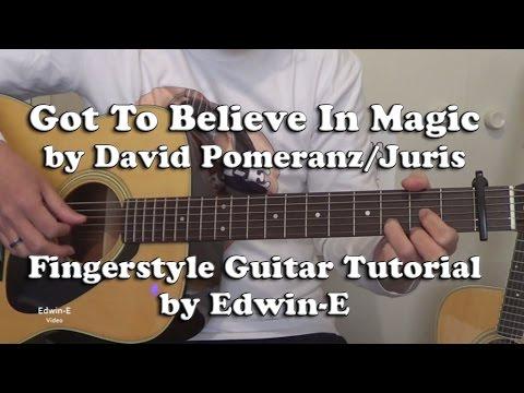 Got To Believe In Magic By Juris David Pomeranz Fingerstyle