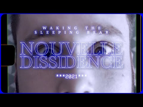 Waking The Sleeping Bear - Nouvelle Dissidence (Clip Officiel)