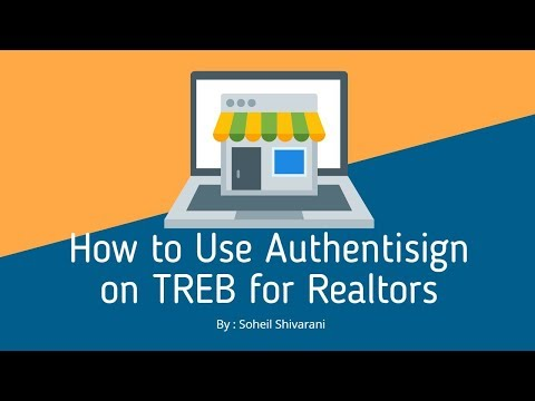 How To Use Authentisign On TREB For Realtors