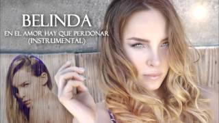 Video Belinda - En El Amor Hay Que Perdonar Instrumental download MP3, 3GP, MP4, WEBM, AVI, FLV Juli 2018