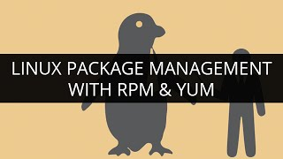 Linux Package Management with RPM and YUM | Linux Tutorial for Beginners