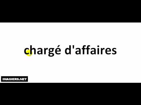 How to pronounce chargé d'affaires