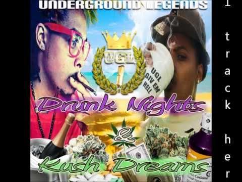 Underground Legends - Drunk Nights & Kush Dreams (FULL MIXTAPE DOWNLOAD)
