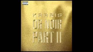 Repeat youtube video Kaaris -