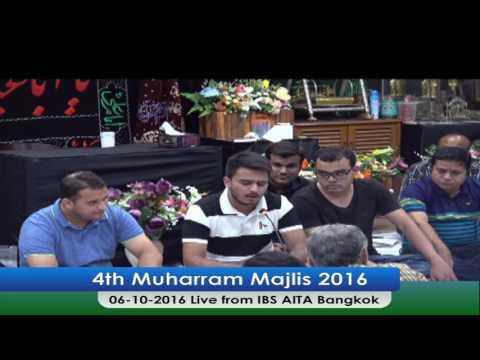 4th Muharram Majlis 1438 AH Live from IBS AITA Bangkok