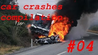 Car Crashes Compilation 2019 HD #04