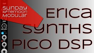 Erica Synths Pico DSP Introduction