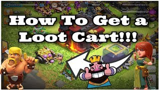 HOW TO GET A MEGA LOOT CART !CLASH OF CLANS !