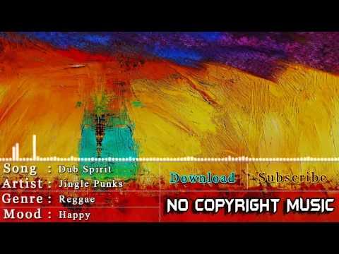 Free Reggae Music   Jingle Punks - Dub Spirit