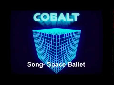 Cobalt-Space Ballet Song