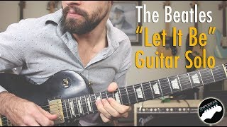 "The Beatles ""Let It Be"" Guitar Solo Lesson"