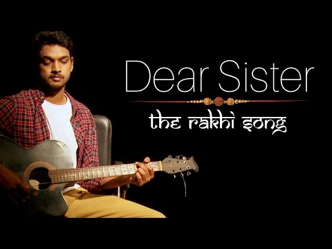 Dear Sister, Youre Stronger Than Your Bhai  The Rakhi Song  Indiatimes