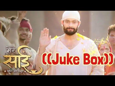 Mere Sai Title Song Om Sai Om Sai Om, Background Music Juke Box  Tv Serial Songs.