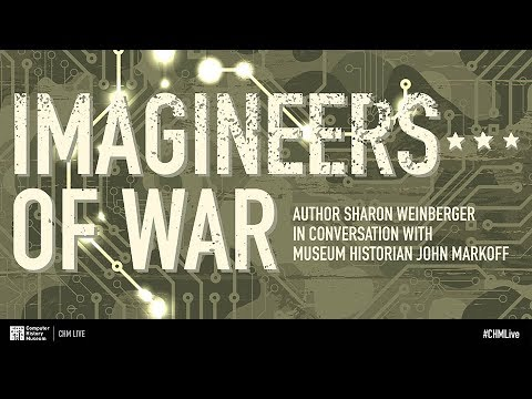 CHM Live │ Imagineers of War