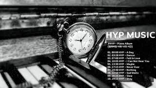 피아노 연주곡 모음| 저작권 없는 노래 | 배경음악 구하기 | FREE MUSIC)(No Copyright Sound)HYP - Piano Album | NCS
