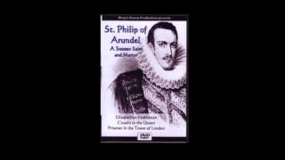 ST PHILIP HOWARD DVD TRAILER, Philip of Arundel, Sussex Saint, English Martyr, Mary's Dowry