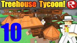 [ROBLOX: Treehouse Tycoon ALPHA] - Lets Play Ep 10 - We Break The Game