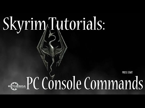 Skyrim Tutorials: PC Console Commands