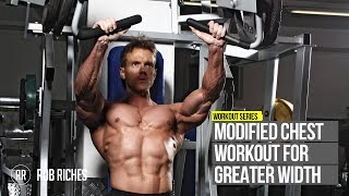 Modified Chest Workout for WIDTH | Rob Riches