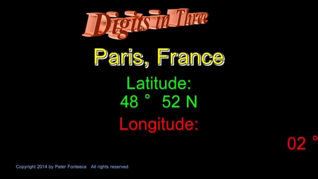 Paris France Latitude And Longitude Digits In Three YouTube - Latitude and longitude of france