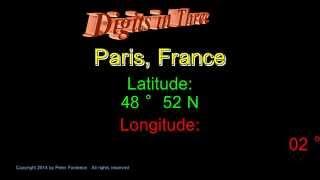 Paris France - Latitude and Longitude - Digits in Three