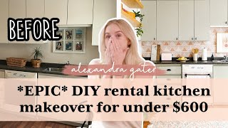 DIY rental kitchen makeover for under $600 | Modern Farmhouse style!