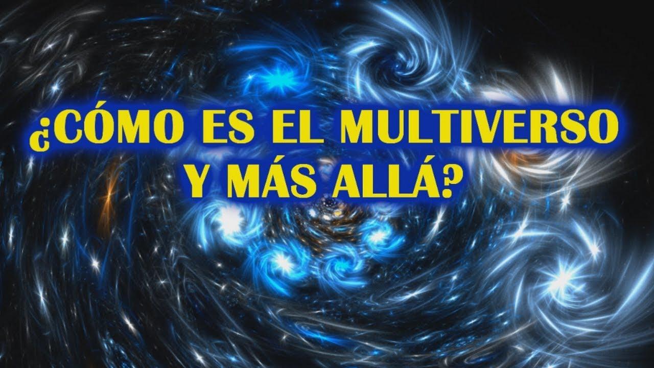 Multiverso y Universos Paralelos de la Teoría de Cuerdas