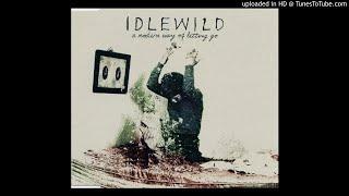 iDLEWiLD - In Remote Part/Scottish Fiction (Brixton Academy)