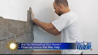 FCL Monday March 19th Home Renovating Financial Advice