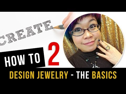 How to Design Jewelry - The Basics - #2