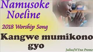 Kangwe Mumikono gyo by Noelena Namusoke  Gospel music 2018