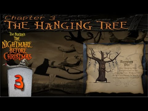 Hanging with the Hanging Tree - Nightmare Before Christmas Oogie's Revenge #3