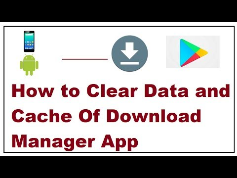 How To Clear Data And Cache Of Download Manager App