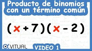 Producto de binomios con un término común ejemplo 1 de 8 | Álgebra - Vitual