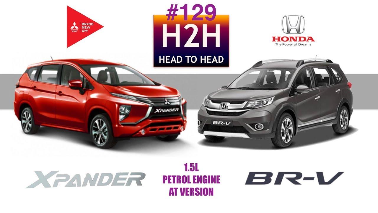 Honda Hrv Vs Crv >> H2H #129 Mitsubishi XPANDER vs Honda BR-V - YouTube
