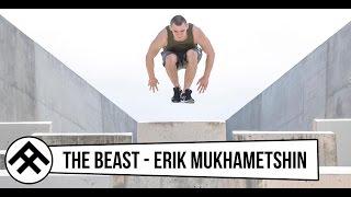 THE BEAST - Erik Mukhametshin