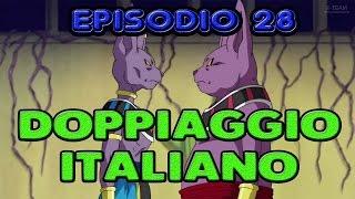 EPISODIO 28 [DOPPIAGGIO ITALIANO] DRAGON BALL SUPER ITA
