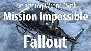 Everything Wrong With Mission Impossible: Fallout