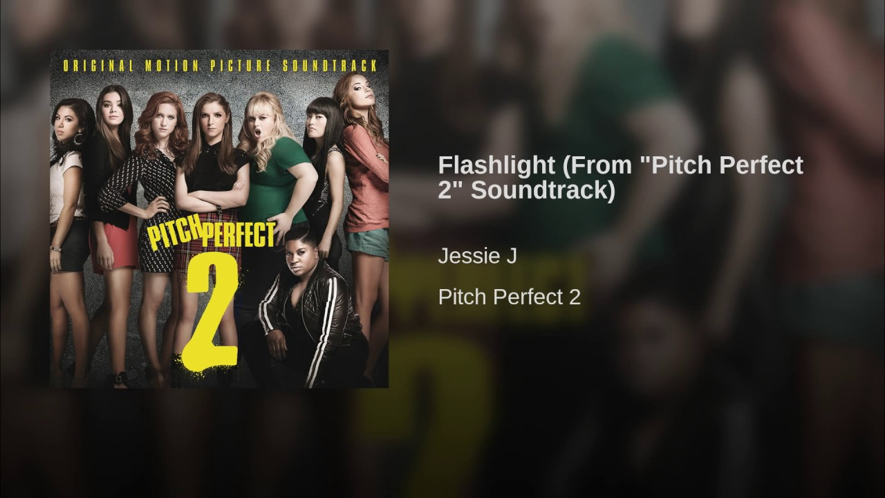 download mp3 flashlight  from  u0026quot pitch perfect 2 u0026quot  soundtrack