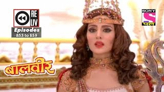 Weekly Reliv - Baalveer - 27th Jan to 2nd Feb 2018 - Episode 853 to 859