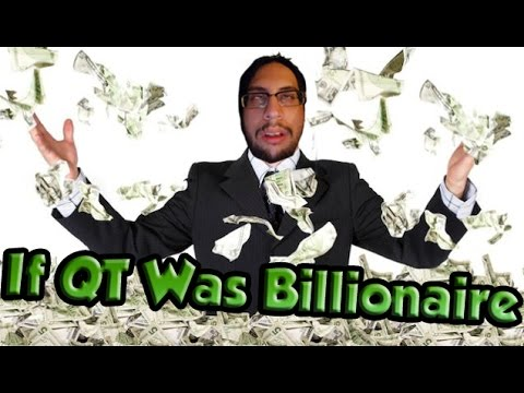 IF QT WAS BILLIONAIRE! - That's the qtpie I love to watch 13