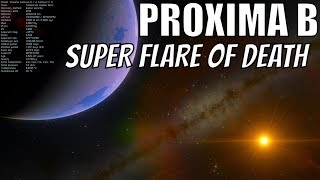 Proxima B Super Flare - Bad News for the Planet