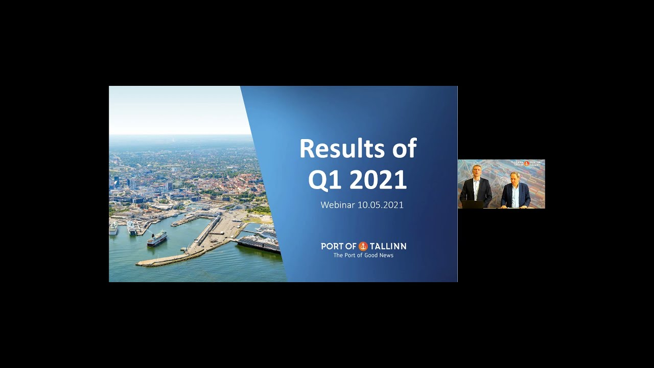 Port of Tallinn's webinar introducing the results for Q1 2021