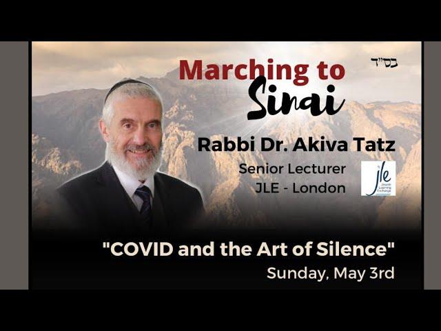 COVID & the Art of Silence   Rabbi Akiva Tatz
