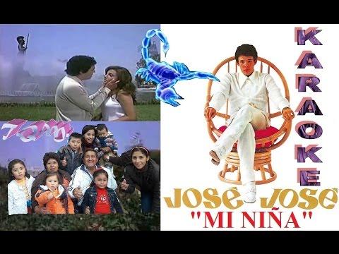 MI NIÑA - JOSE JOSE (KARAOKE) DE: J.S.