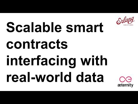 æternity: Scalable Smart Contracts Interfacing With Real World Data | Webinar with Erik Stenman