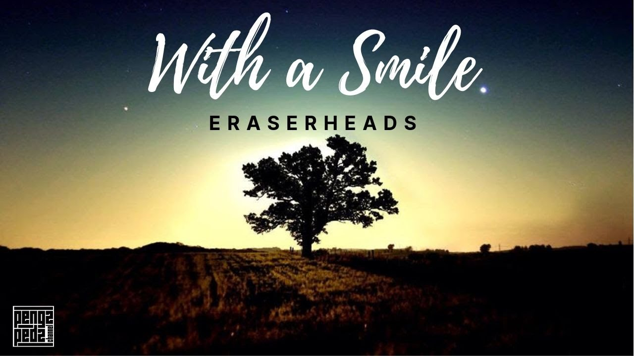 Download With A Smile - Eraserheads Lyric Video